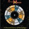 The Return of the Magi:  An Astrological Documentary