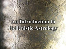 An Introduction to Hellenistic Astrology