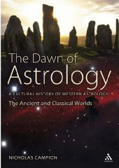 Nick Campion:  The Dawn of Astrology