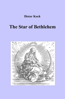 Dieter Koch: The Star of Bethlehem